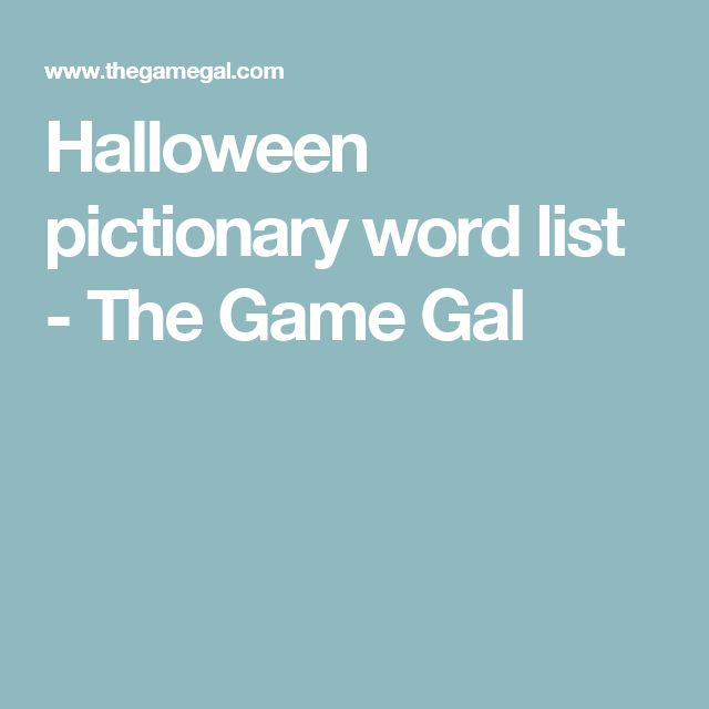Halloween pictionary word list - The Game Gal