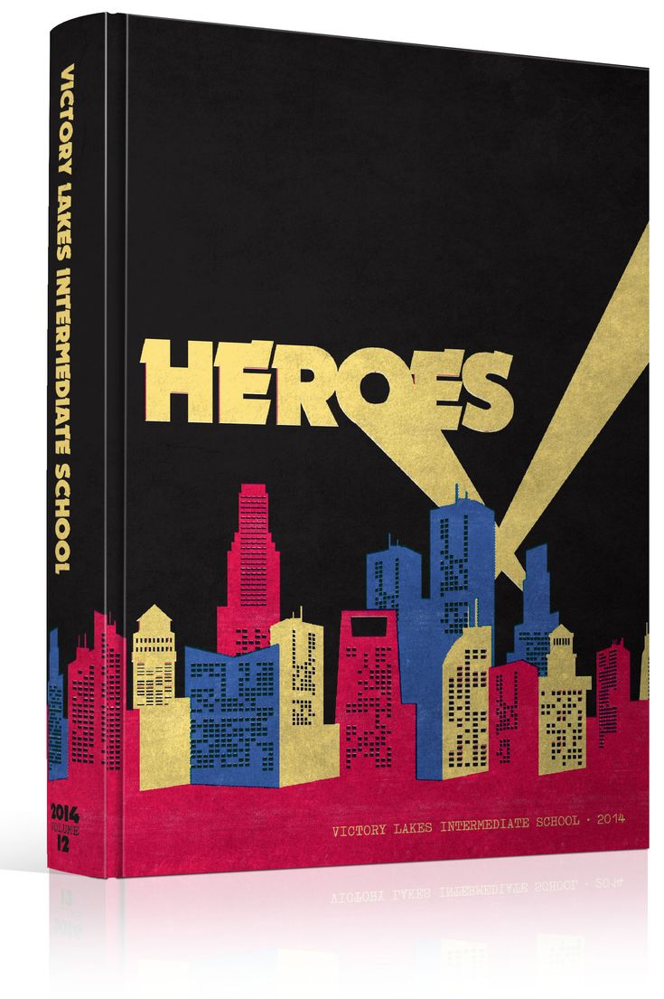 "Yearbook Cover - Victory Lakes Intermediate School - ""Heroes"" Theme - Comic Book, Superhero, City Skyline, Weathered, Super, Batman, Search Light, Gotham"