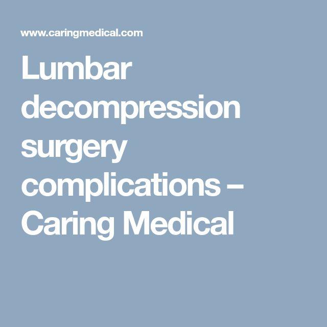Lumbar decompression surgery complications – Caring Medical