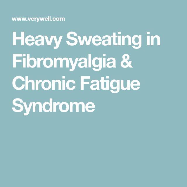 Heavy Sweating in Fibromyalgia & Chronic Fatigue Syndrome