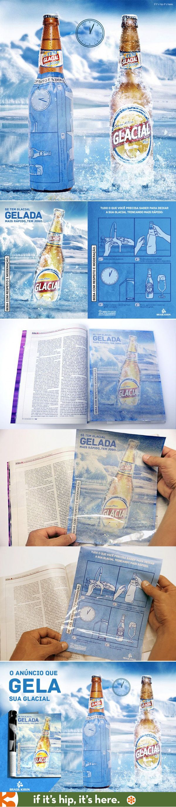 This innovate print ad can be torn out of the magazine, soaked in water and then wrapped around your beer bottle to chill it in half the time a fridge would! | http://www.ifitshipitshere.com/latest-innovative-print-ad-glacial-beer-will-leave-cold/