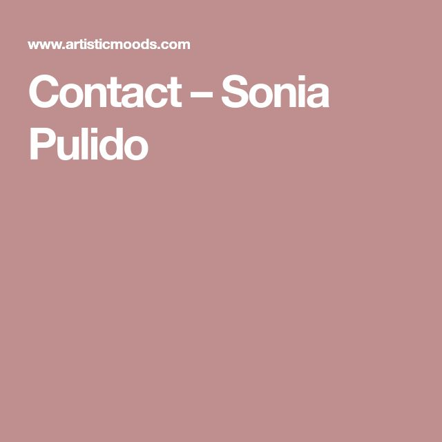 Contact – Sonia Pulido