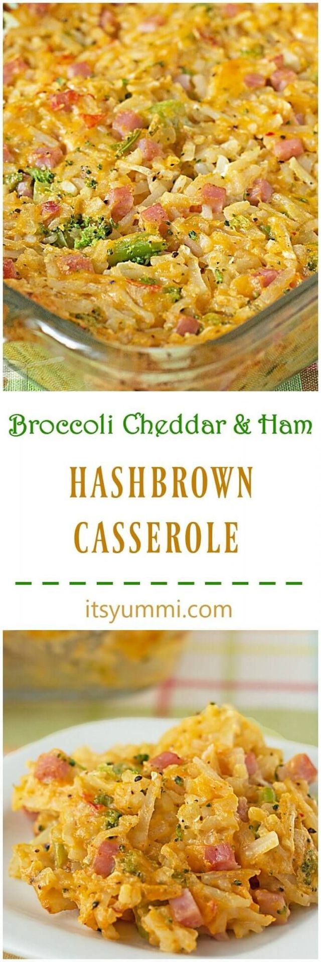 Broccoli Cheddar 'n Ham Hashbrown Casserole - Shredded Hash Browns, ham, and cheddar cheese are baked up together in this kid friendly, quick, and easy dinner recipe from @itsyummi