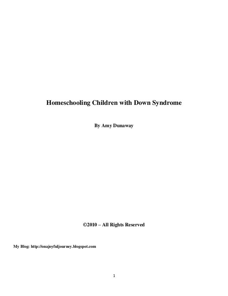 homeschooling-children-with-down-syndrome by amongtheblessed via Slideshare