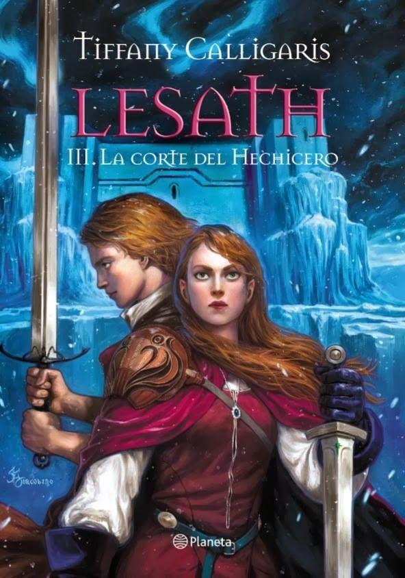 Lesath: La Corte Del Hechicero - Tiffany Calligaris