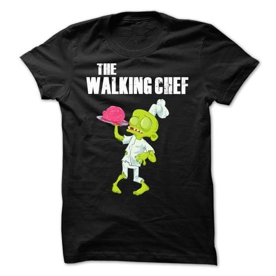 Make this awesome proud Chef: The Walking Chef as a great gift Shirts T-Shirts for Chefs