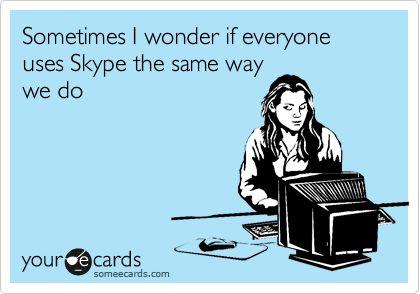 skype. Hahaha military Skype dates
