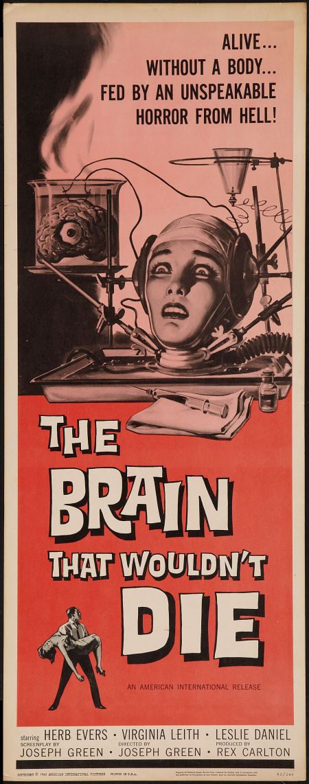 "The Brain That Wouldn't Die (1962) - ""It's madness, not science!"" - - #horror #movie #poster"