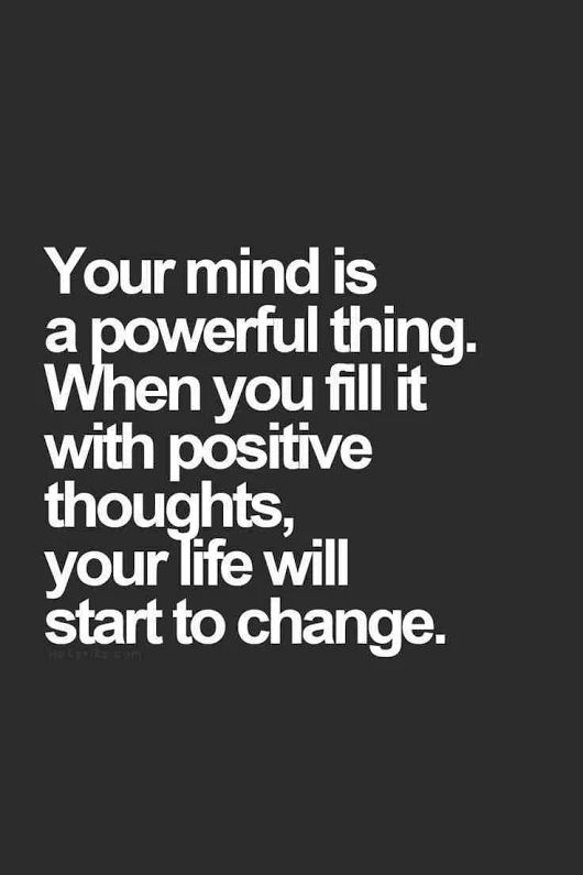 Your mind is powerful