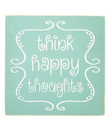 Look what I found on #zulily! 'Think Happy Thoughts' Wall Art #zulilyfinds