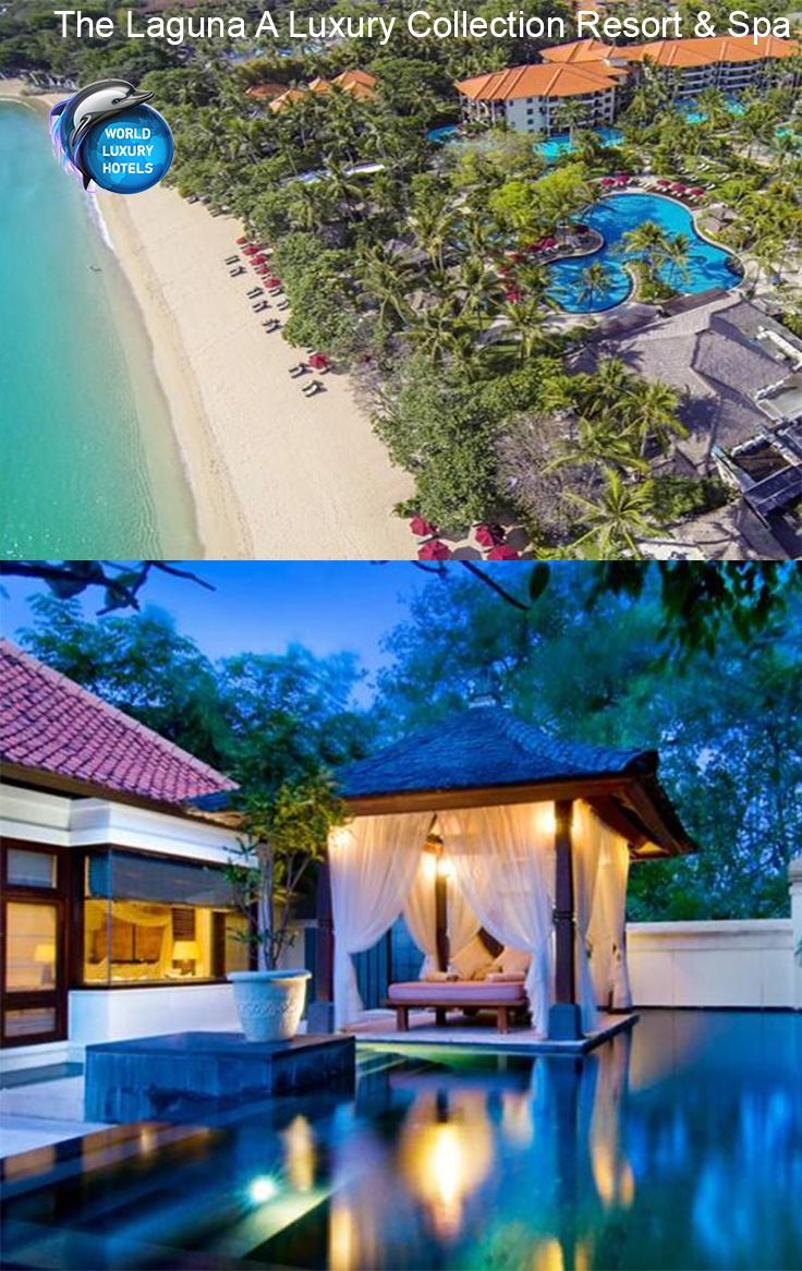The Laguna A Luxury Collection Resort Spa Hotel Bali
