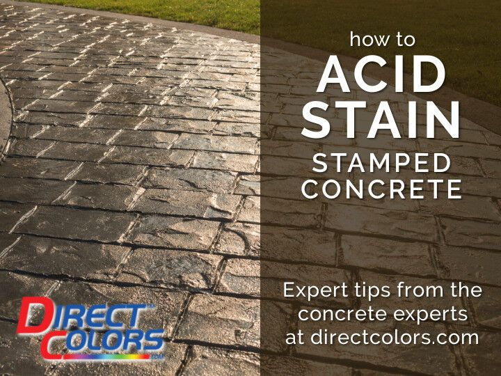 Stamped Decorative Concrete Direct Colors Concrete Concrete Decor Stained Concrete