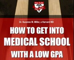 The eBook How to Get into Medical School with a Low GPA
