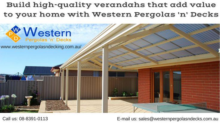 #WesternPergolas 'n' Decks are a leading #VerandahsAdelaide manufacturer, Design and construction beautiful of quality affordable verandahs across #Adelaide.
