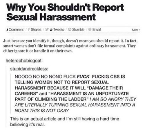 FUCK THIS. FUCK THAT. REPORT THAT SHIT IF IT EVER HAPPENS TO YOU, NO MATTER YOUR GENDER. REPORT. THAT. SHIT.