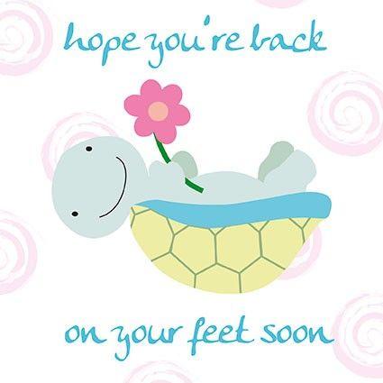 Back on your feet soon