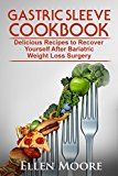 Gastric Sleeve Cookbook: Delicious Recipes to Recover Yourself After Bariatric Weight Loss Surgery (Gastric Sleeve Cookbook, Bariatric Cookbook, Bariatric ... Bypass Cookbook, Gastric Sleeve Book 1) - http://www.painlessdiet.com/gastric-sleeve-cookbook-delicious-recipes-to-recover-yourself-after-bariatric-weight-loss-surgery-gastric-sleeve-cookbook-bariatric-cookbook-bariatric-bypass-cookbook-gastric-sleeve-book-1/