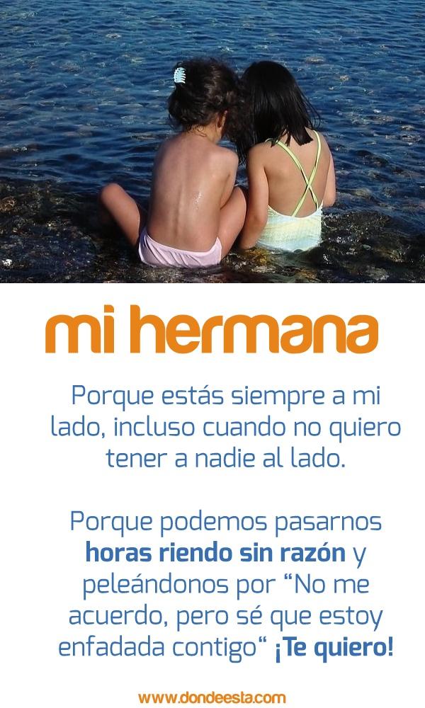 TE QUIERO HERMANA 15 de mayo: Día Internacional de la Familia www.dondeesta.com