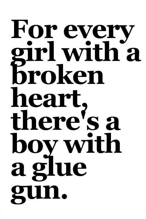 For every girl with a broken heart...