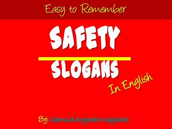 Easy to Remember Safety Slogans in English by lukman143 via authorSTREAM
