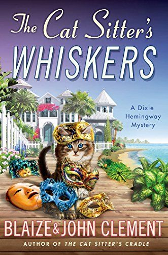 The Cat Sitter's Whiskers: A Dixie Hemingway Mystery (Dixie Hemingway Mysteries Book 10) >>> You can get more details by clicking on the sponsored image.