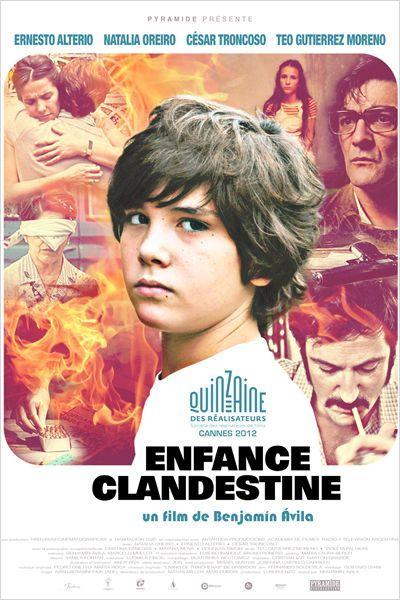 Enfance Clandestine, Benjamin Avila, 2013