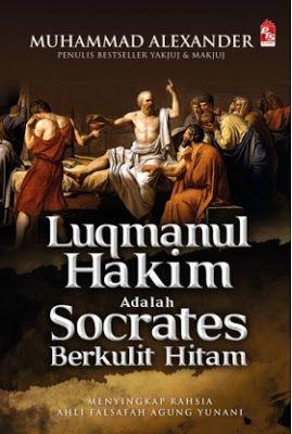 Malaysia Online Bookstore: Luqmanul Hakim adalah Socrates Berkulit Hitam