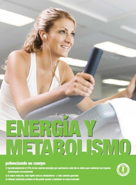 ENERGIA y METABOLISMO.- POTENCIANDO SU CUERPO. Aproximadamente el 70% de la calorías (energía) que quemamos cada día se utiliza para mantener sus órganos funcionando completamente. A mayor músculo, más rápido será su metabolismo - y más calorías quemará. Obtener suficiente PROTEÍNA al día puede ayudar a mantener su masa muscular