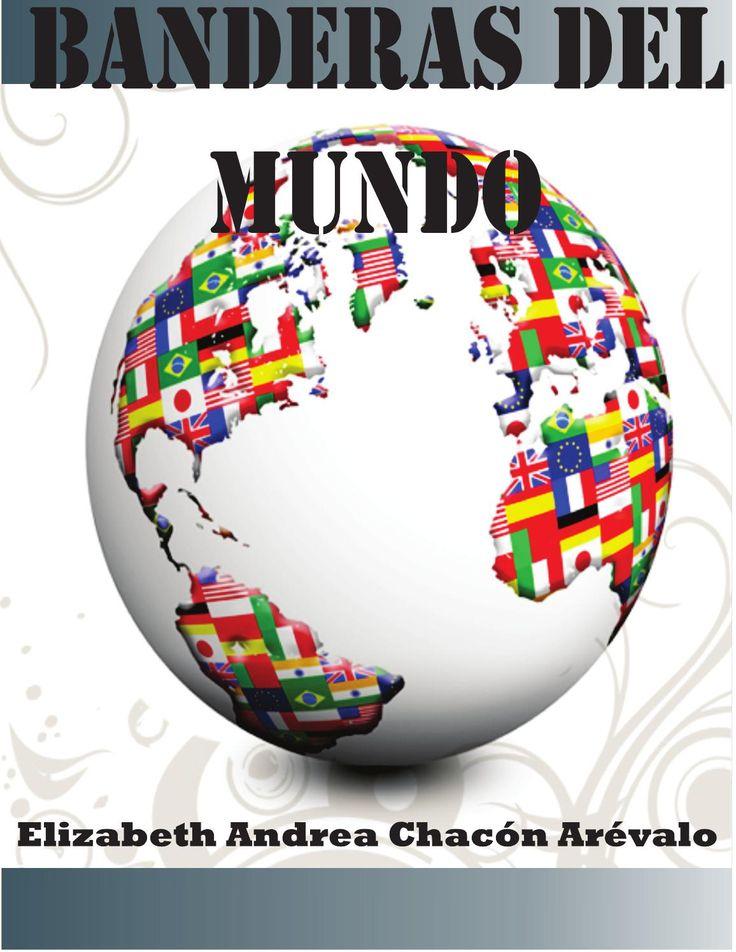 Banderas del mundo by Elizabeth Chacón - issuu