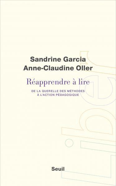 Réapprendre à lire, Sandrine Garcia, Sciences humaines - Seuil | Editions Seuil