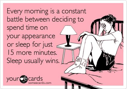 Haha so true.Sleeping In, My Life, Sleep Quotes Funny, Messy Buns, Sleep In, It Time To Decide Quotes, Spend More Time Funny, True Stories, Single Mornings