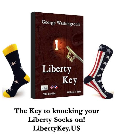 George Washington's Liberty Key: Mount Vernon's Bastille Key – the Mystery and Magic of Its Body, Mind, and Soul (Character, Culture, Consitution).  www.LibertyKey.US  www.LibertySocks.com