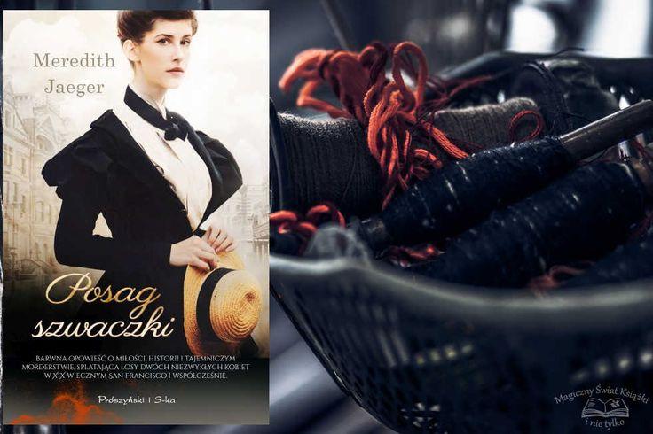 #review http://magicznyswiatksiazki.pl/posag-szwaczki-meredith-jaeger/