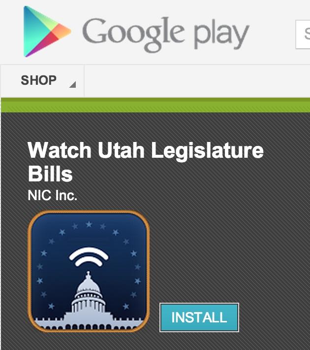 Newly released Android app for watching Utah Legislature Bills.