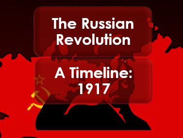 Russian Revolution 1917: A Timeline