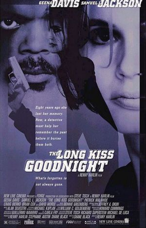 The Long Kiss Goodnight: It does so many things right!