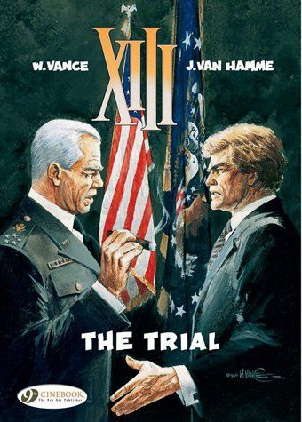 The Trial: XIII Vol. 12 by Jean Van Hamme. $11.95. Publisher: Cinebook, Ltd (June 16, 2012). Series - XIII. Publication: June 16, 2012. Reading level: Ages 15 and up. Author: Jean Van Hamme