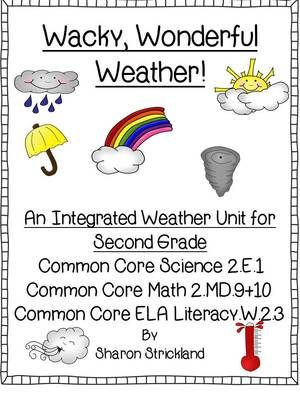Second Grade Science-Common Core Aligned Weather Unit from Super Second Grade Smarties on TeachersNotebook.com (28 pages)