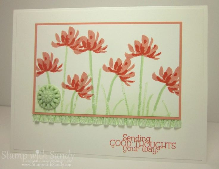 Too Kind Thoughts, CCMC260, SFF070513 by stampwithsandy - Cards and Paper Crafts at Splitcoaststampers