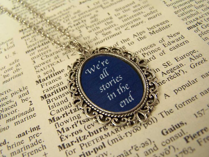 We're All Stories in the End.: Stories, Fashion Style, Inner Geek, Doctors Who Necklaces, Nerdy Heart, Cameo Necklaces, Design Jewelry, Dr. Who, Quotes Necklaces