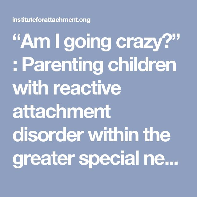 attachment disorder within the foster care As a child, jessie hogsett was almost impossible to parent neglected and  abused by his alcoholic birth mother, he was 5 when he arrived at.