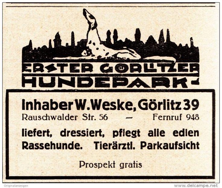 Original-Werbung/ Anzeige 1924 - ERSTER GÖRLITZER HUNDEPARK / WESKE - GÖRLITZ…