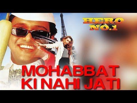 Mohabbat ki nahi jati hero no 1 govinda karisma kapoor udit narayan sadhana sargam