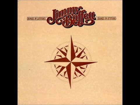 Jimmy Buffett  Changes in Latitudes , Changes in Attitudes ( Full Album )