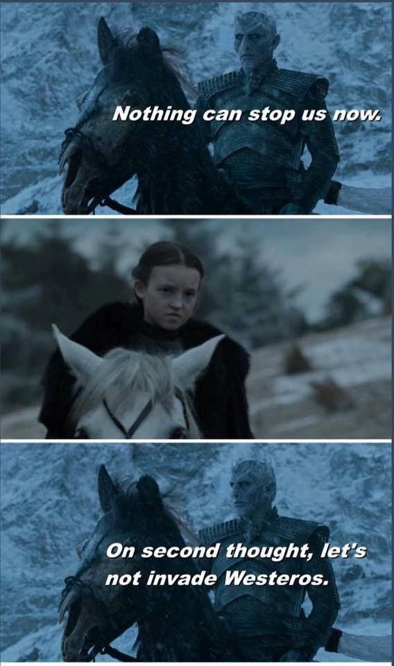 The Wall was actually built to protect the White Walkers from Lyanna Mormont!