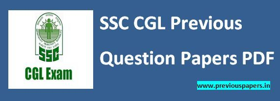 Previous Question Papers PDF SSC CGL RRB: SSC CGL Previous Question Papers PDF Download Tire...