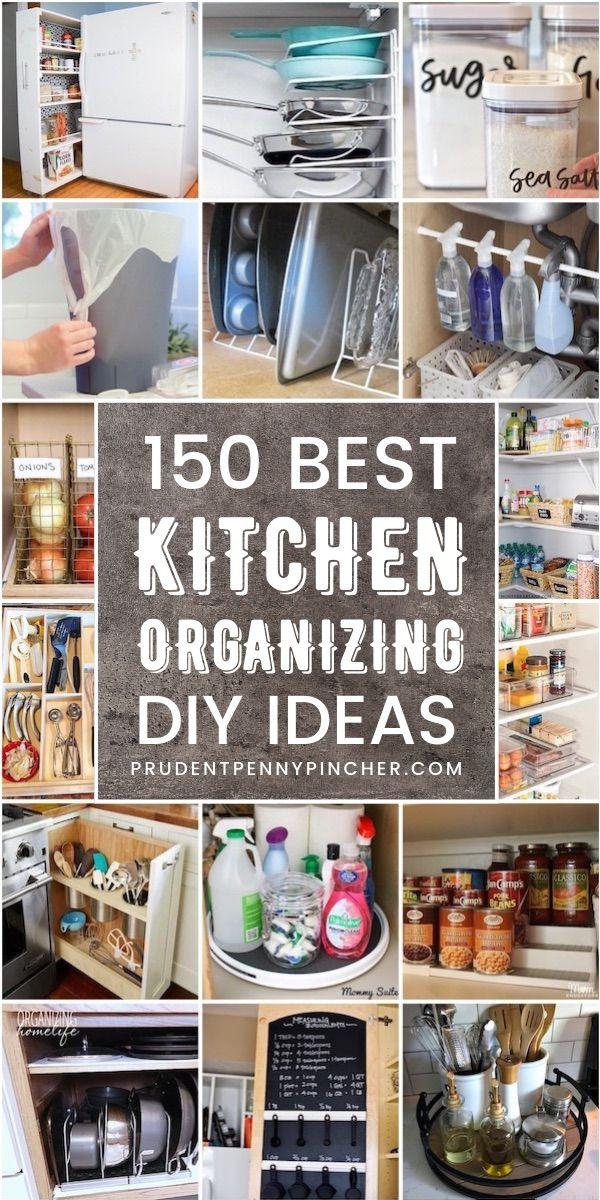 150 Diy Kitchen Organization Ideas In 2020 Kitchen Organization