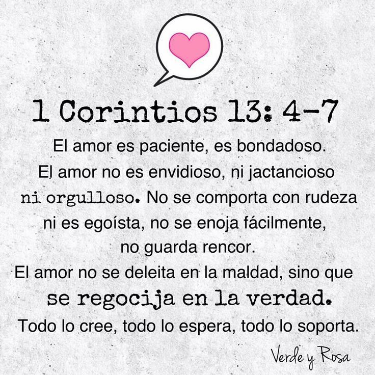 1 Corintios 13 4 7 El Verdadero Amor Amor Amorfrasespareja
