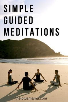 Simple Guided Meditations ~ The Lotus Mama thelotusmama.com