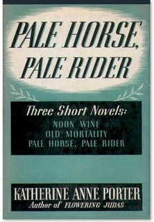 Pale Horse, Pale Rider and Other Stories